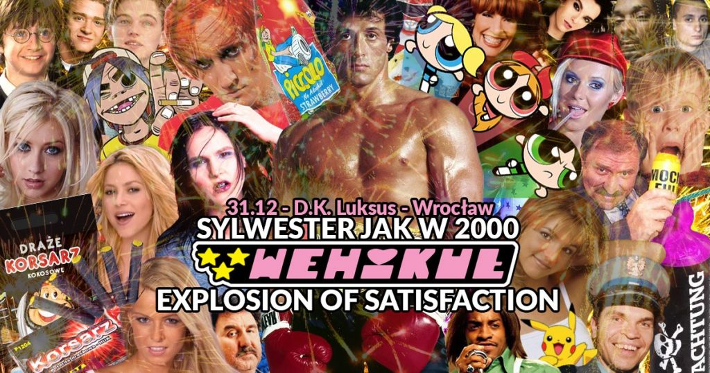 Wehikuł: Sylwester jak w 2000 - Explosion of Satisfaction