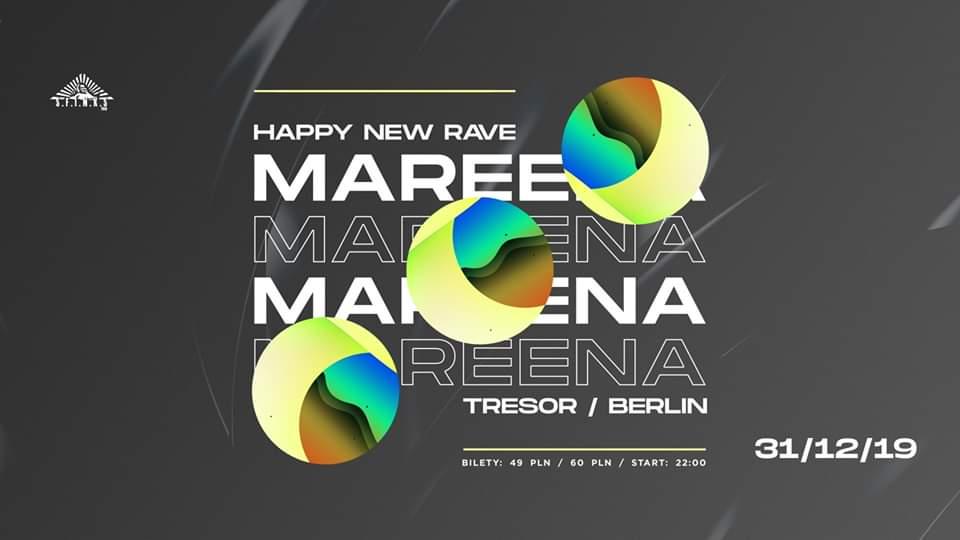 Happy New Rave: Mareena (TRESOR/Berlin)