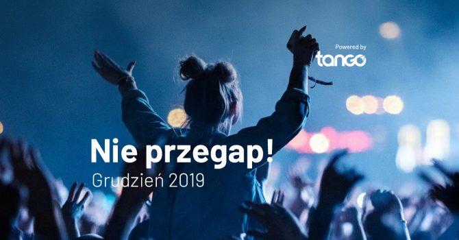 TOP 5: koncerty w grudniu 2019, których nie możesz przegapić