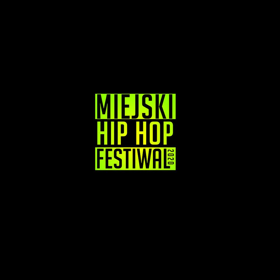 Miejski Hip Hop Festiwal 2020