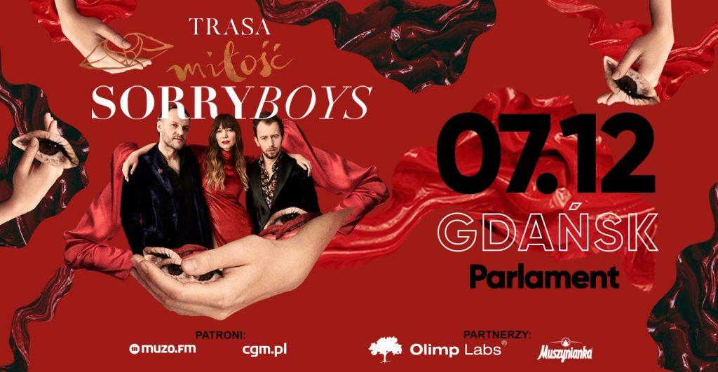 SORRY BOYS / Trasa Miłość / Gdańsk 07.12.2019