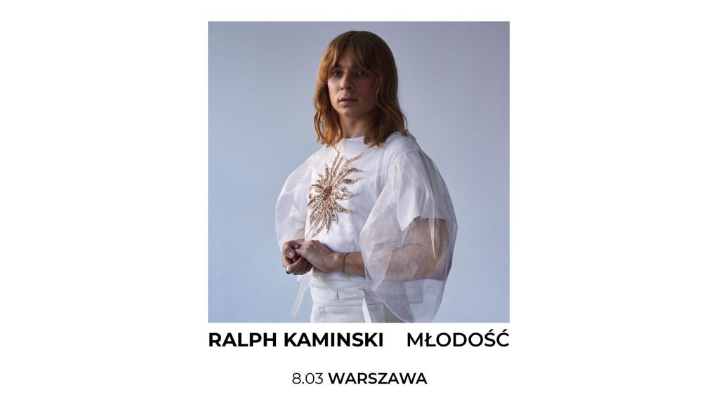 "Ralph Kaminski / ""Młodość"" / 8.03 Warszawa - Palladium"