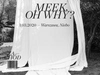 Meek, Oh Why? - koncert promujący album Zachód
