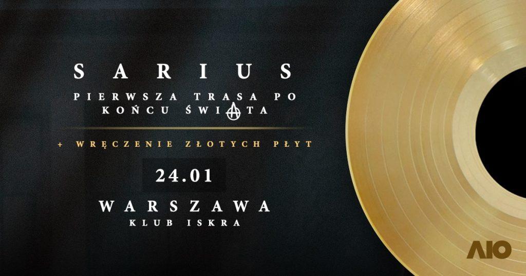 Sarius w Warszawie | Pierwsza Trasa Po Końcu Świata