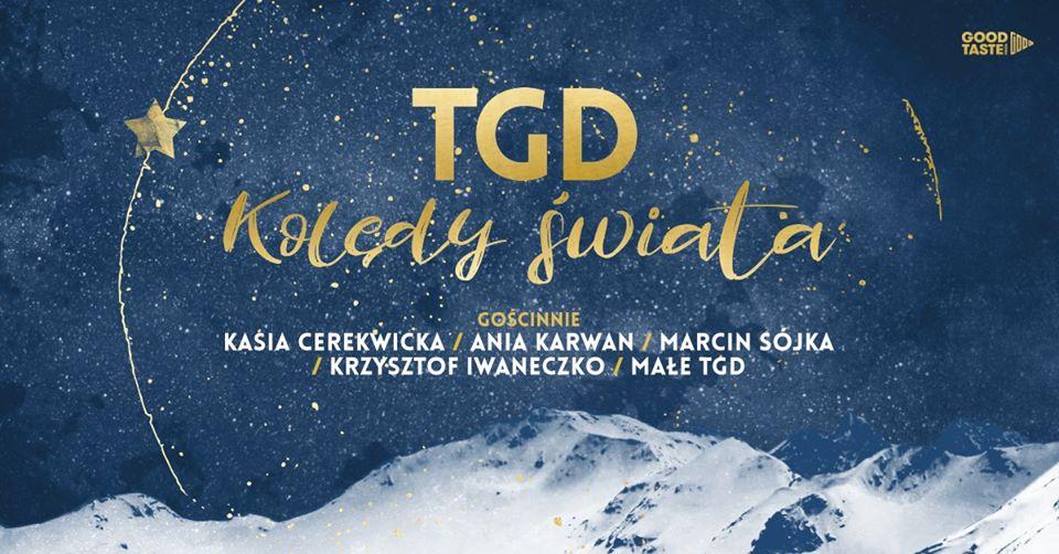 TGD Kolędy Świata / Warszawa / 11.01.2020
