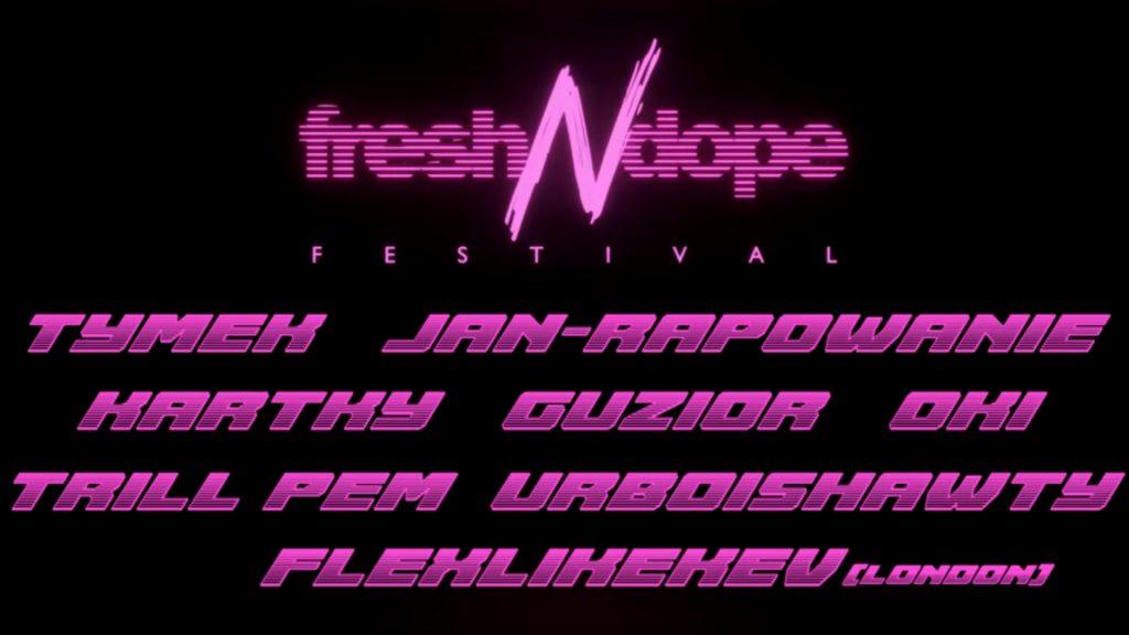 Fresh N Dope Festival Kraków