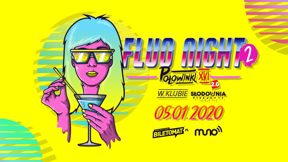 FLUO NIGHT | 2ND EDITION™