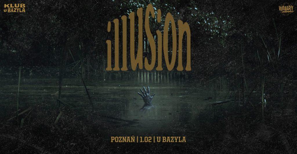 Illusion / 1.02 / Klub U Bazyla, Poznań