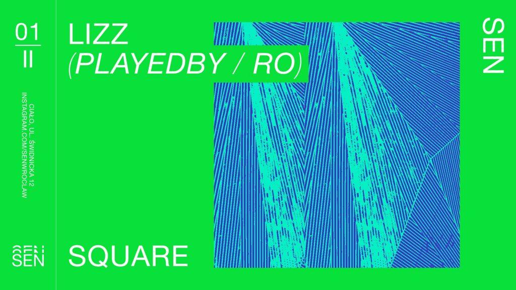 SEN pres. LIZZ (Playedby / Romania)