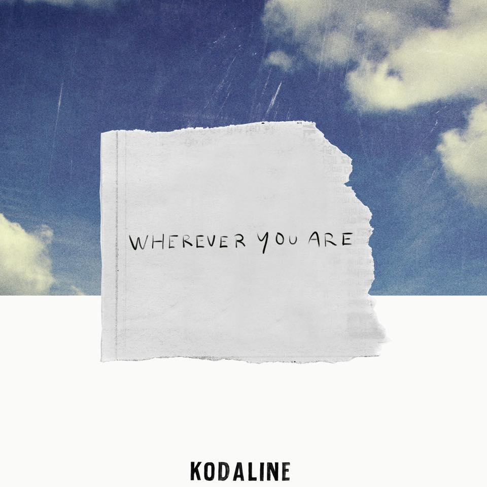 Kodaline Wherever You Are