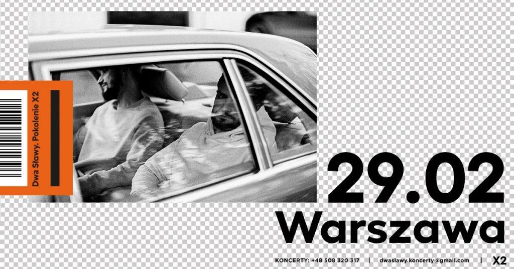 """Dwa Sławy / Warszawa / """"Pokolenie X2"""" koncert premierowy"""