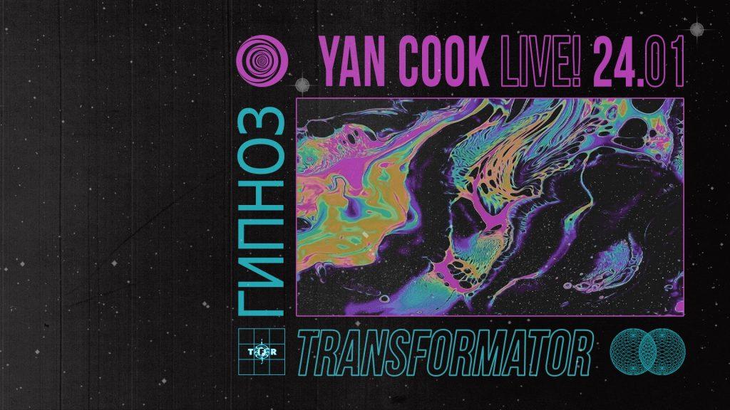 Yan Cook live! Transformator