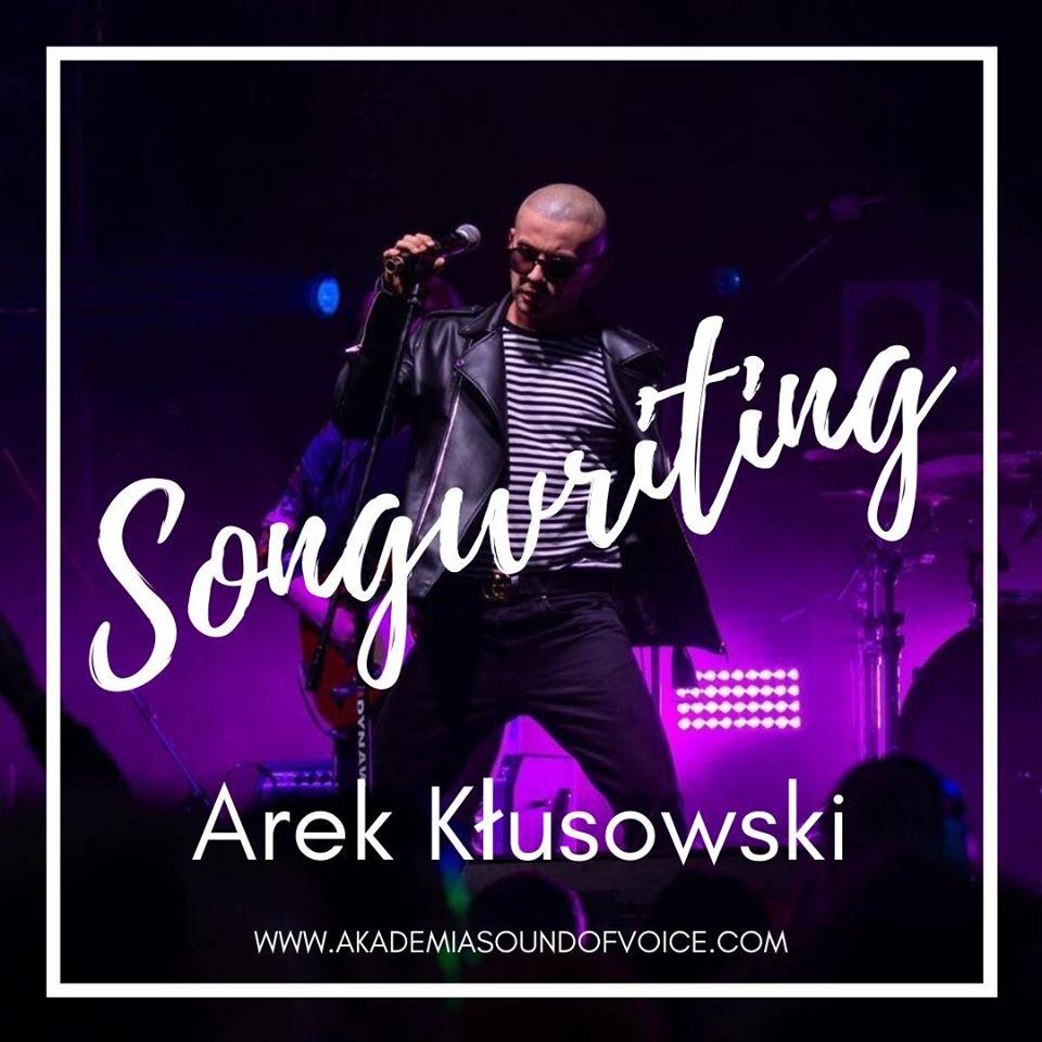 Songwriting z Arkiem Kłusowskim