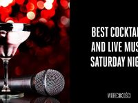 Best Cocktails and Live Music Saturday Night
