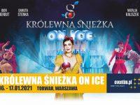 Królewna Śnieżka On Ice - COS Torwar, Warszawa