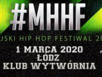 MHHF Miejski Hip Hop Festiwal | Łódź Klub Wytwórnia
