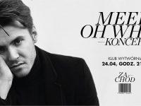 Meek, Oh Why? - Zachód / Łódź, Wytwórnia / 24.04