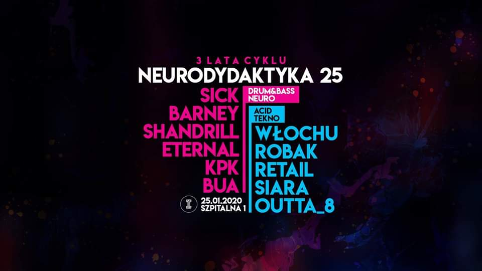 Neurodydaktyka #25 – 3 lata – Drum&Bass / Acid / Tekno