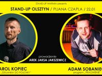 Stand-up Pijanej Czapli / Karol Kopiec & Adam Sobaniec   Olsztyn