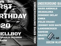 Underground Bass Trip - First Birthday 2020 Hellboy