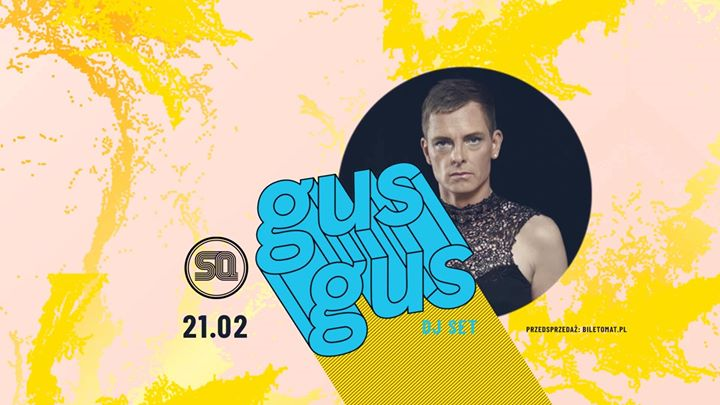 GusGus DJ SET (+Biggi Veira)