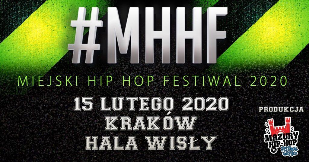 MHHF Miejski Hip Hop Festiwal | Kraków Hala Wisły
