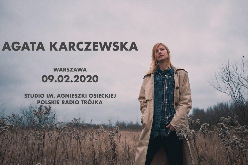 Agata Karczewska na żywo w Trójce - 9.02.2020