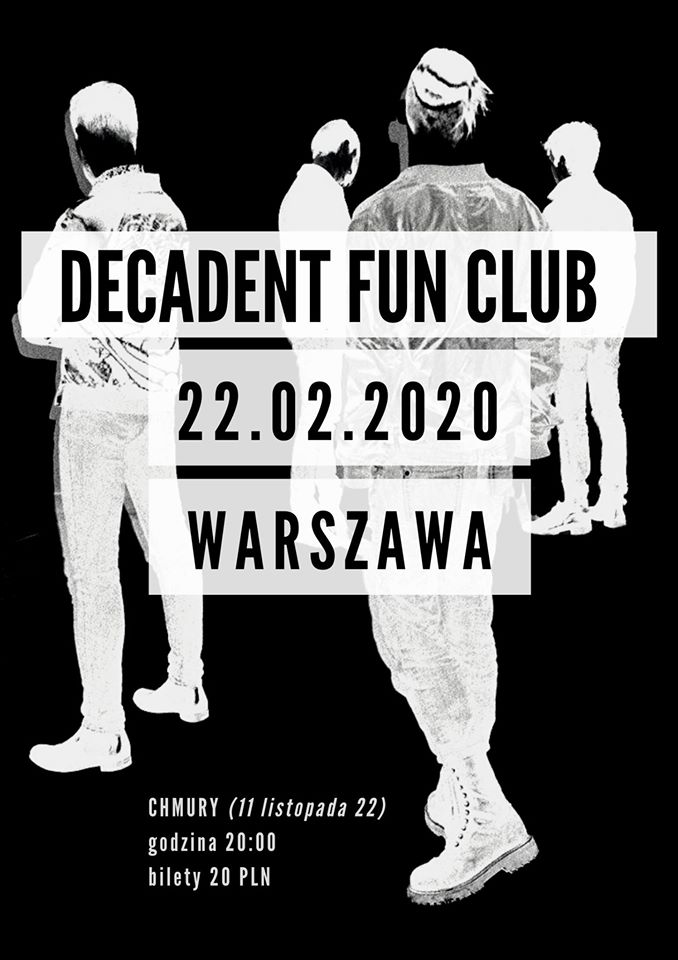 Decadent Fun Club / koncert w Chmurach 22.02.2020
