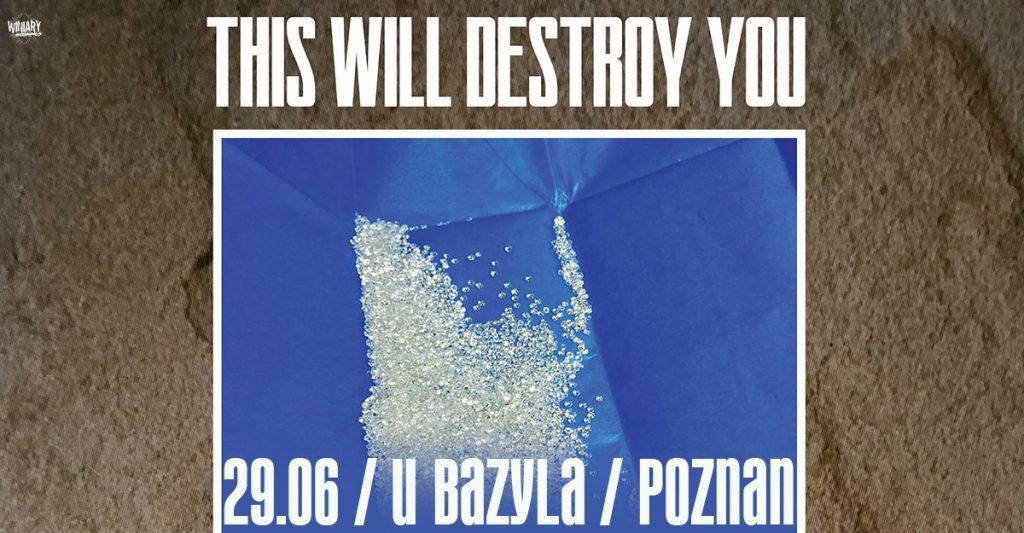 This Will Destroy You w Polsce