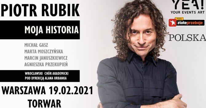 """Piotr Rubik """"Moja Historia"""" / Warszawa COS Torwar 19.02.2021"""