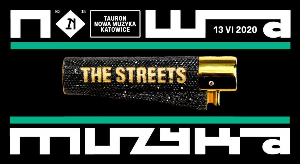 the streets na tauron nowa muzyka katowice 2020