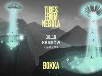 18.10 Kraków - BOKKA x Tides From Nebula
