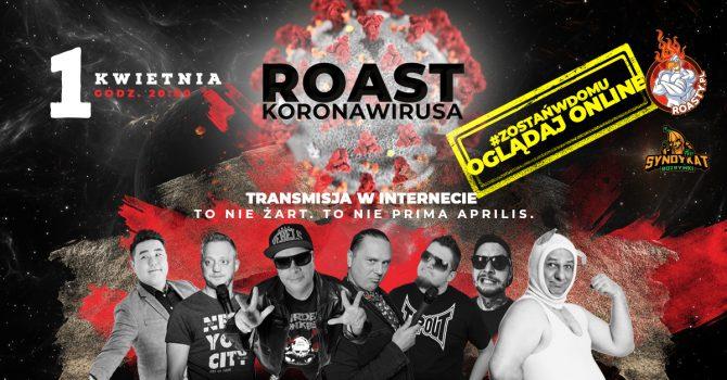 Obejrzyj Roast Koronawirusa w wykonaniu znanych polskich stand-uperów