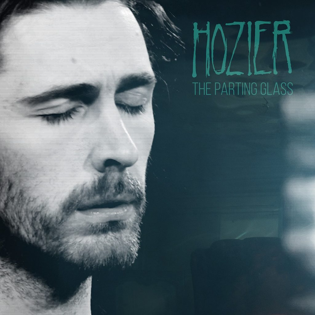 Hozier The Parting Glass