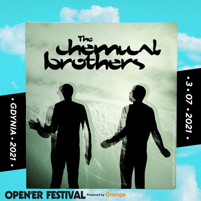 Opener Festival 2021 The Chemical Brothers