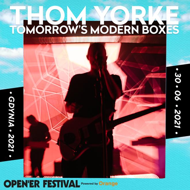 Opener Festival 2021 Thom Yorke