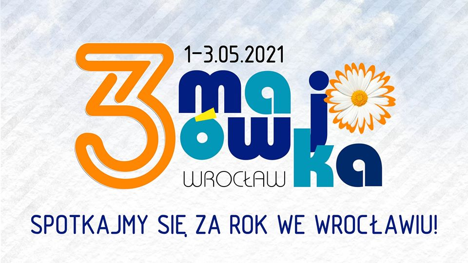 3-Majówka 2021 - spotkajmy się we Wrocławiu