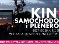 Samochodowe Kino Ferment: Poznań