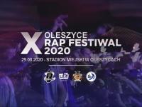 Oleszyce Rap Festiwal 2020 X Edycja - 29.08.2020
