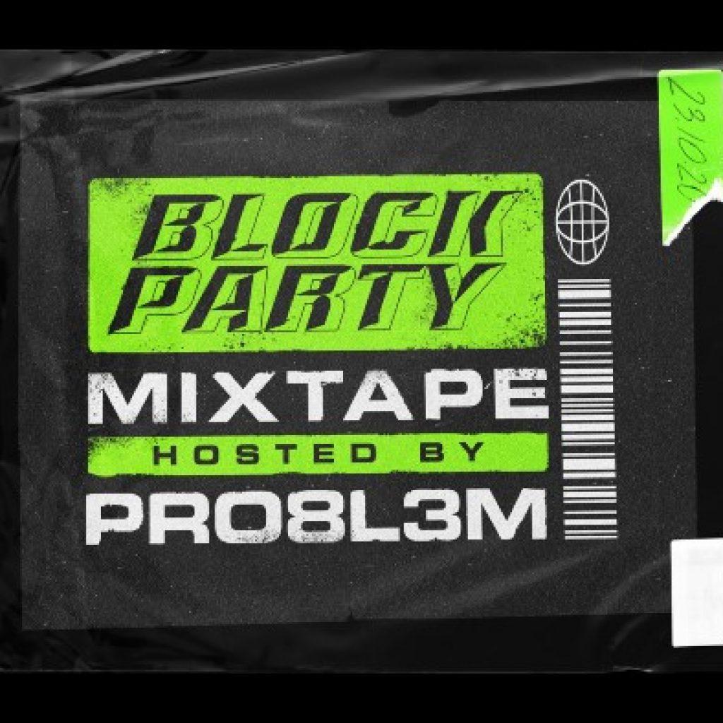 pro8l3m block party
