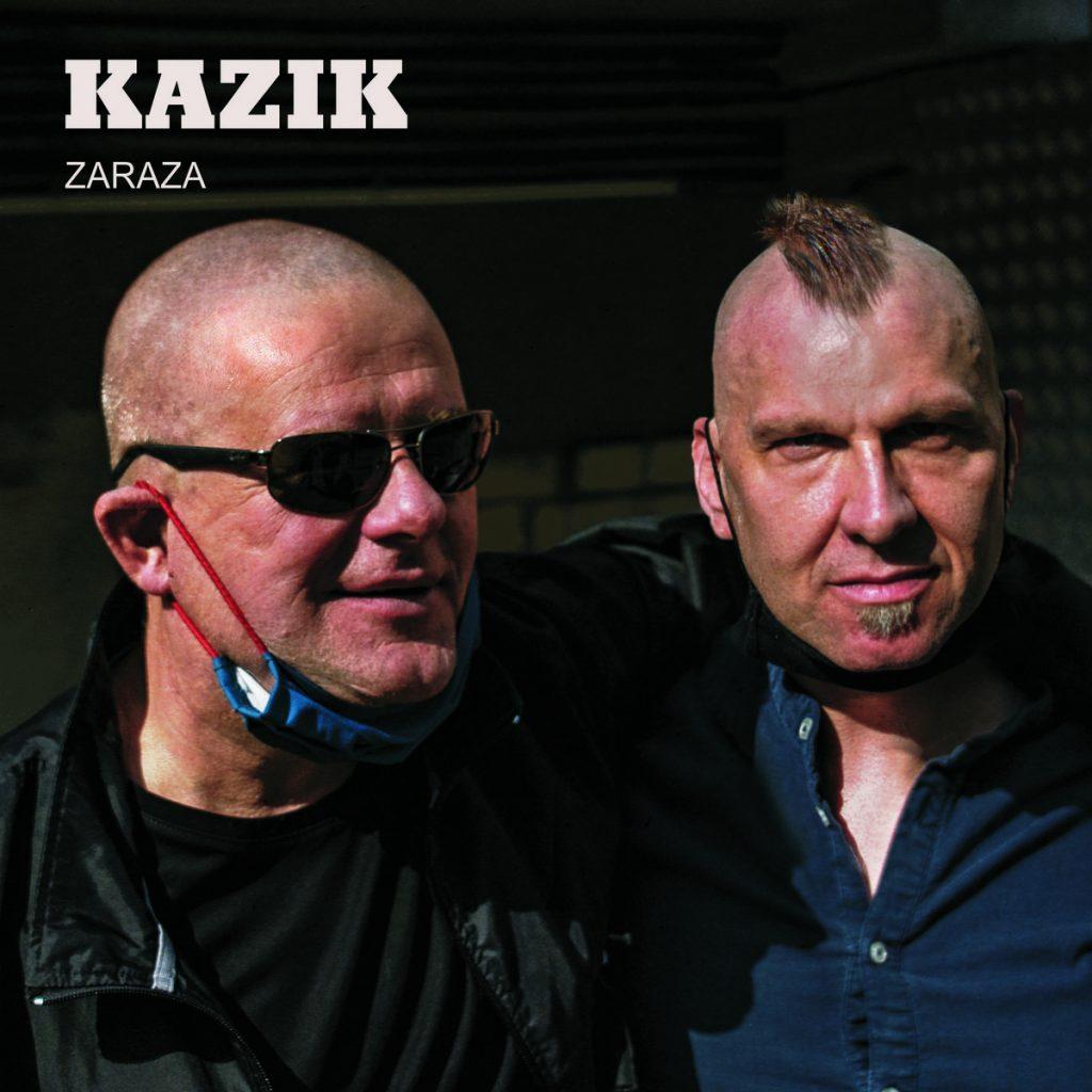 Kazik - Zaraza czerwiec 2020