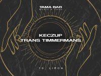 Tama x Transformator x Plug.in | kEczuP & Trans Timmermans