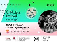 """Teatr Fuzja """"Szkłem i dymem pisane"""" - spektakl"""