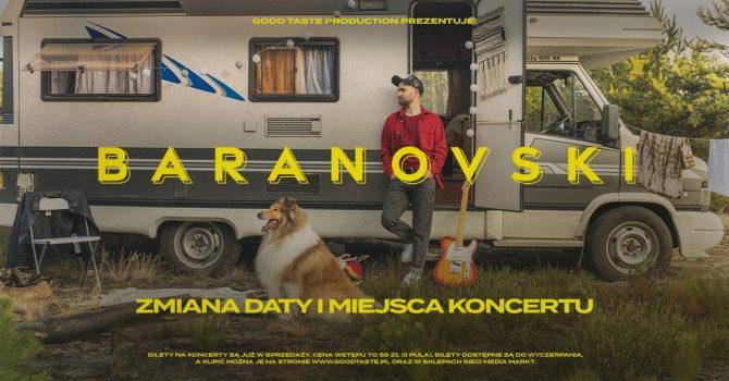Baranovski / Poznań / 24.01.2021 - ZMIANA DATY I MIEJSCA!