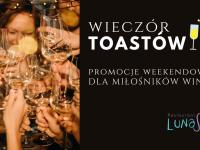 Wieczór Toastów w LunaSol Restaurant & Bar