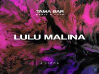 Tama Bar | LuLu Malina