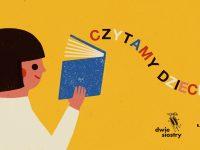 Czytamy dzieciom #2 Lunapark / Wydawnictwo Dwie Siostry