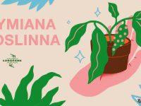 Wymiana Roślinna / Lunapark