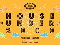 HOUSE UNDER 2000 / Wata Cukrowa / Lunapark
