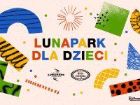 Lunapark dla dzieci / Warsztaty chodzenia na szczudłach